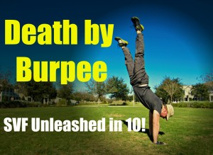 Welcome to the Death by Burpees workout!