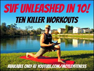 SVF Unleashed in 10! Ten killer 10 minute workouts at your fingertips!