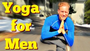 """My upcoming """"Yoga for Men"""" series for Udemy!"""