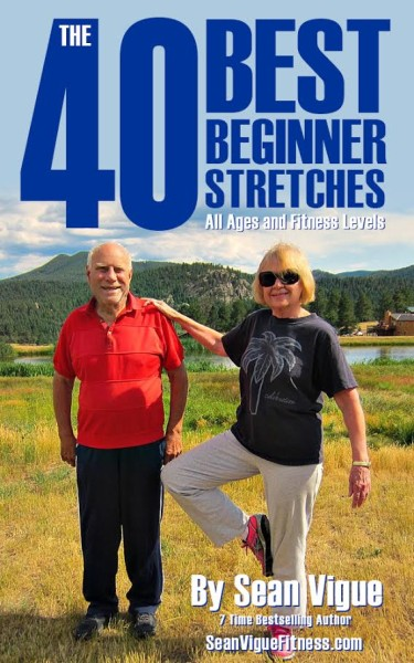 40 Best Beginner Stretches: Easy Flexibility Training for ALL Ages and Fitness Levels