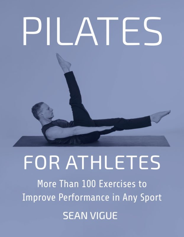 Pilates for Athletes: More than 100 Exercises to Improve Performance in Any Sport
